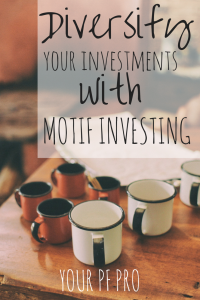 A Motif investing review that highlights how to invest in motifs, the advantages and disadvantages of Motif, and why I like it as a secondary account.