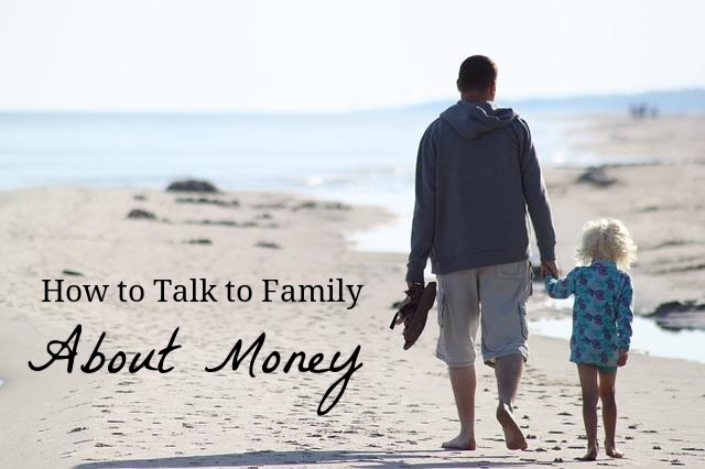 How to Talk to Family about Money