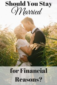 Should You Stay Married for Financial Reasons?