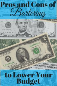 Bartering to Lower Your Budget