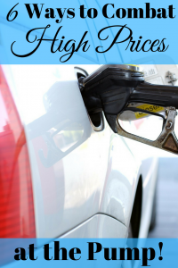 Gas prices are going up and we may not see relief for a while yet. Luckily, there are 6 ways to combat high prices at the pump.