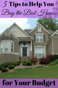 Buy the Best House for Your Budget