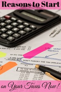 Most people don't relish the thought of dealing with taxes until they're forced to. But, there are several good reasons to start on your taxes now.